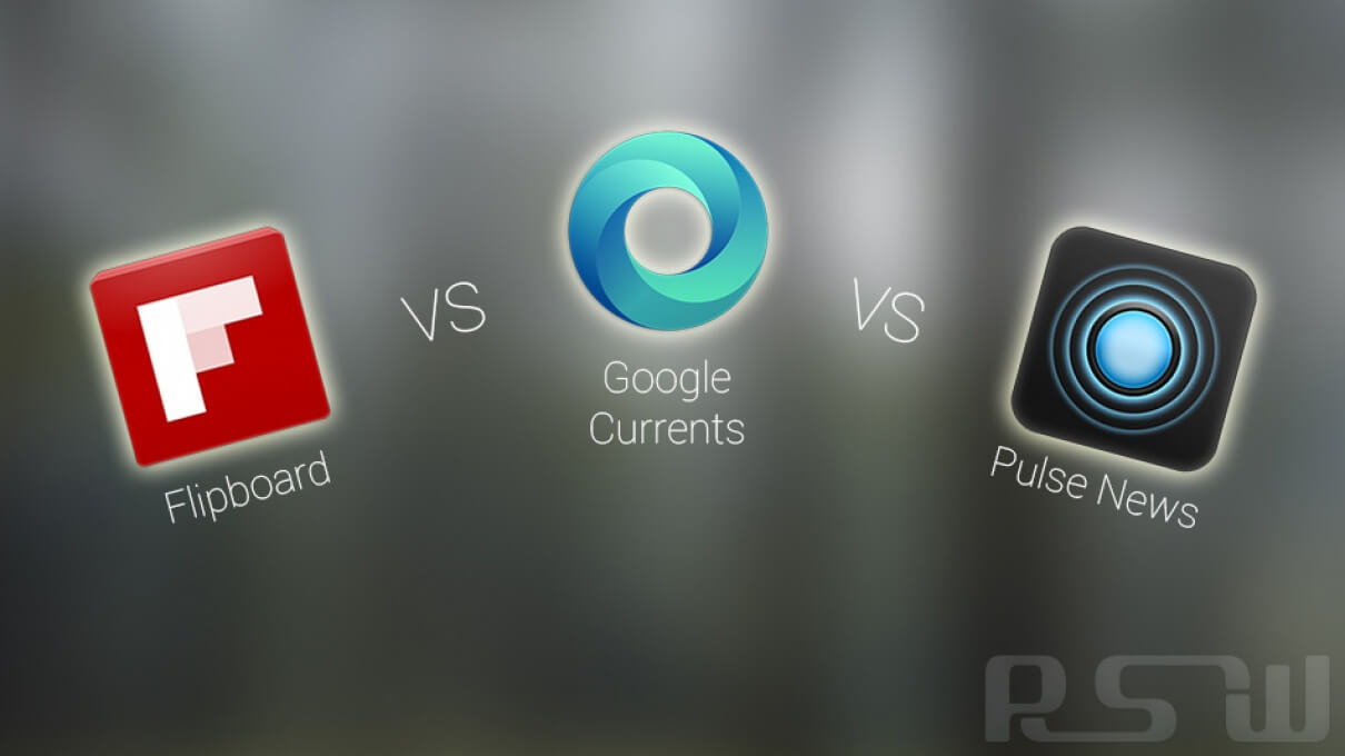 Flipboard, Currents and Pulse: A Brief Comparison